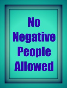 No negativity by recipesandrelationships